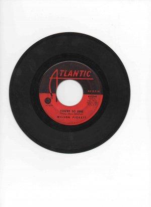 Wilson Pickett 45 single, �You�re So Fine� b/w �Land of 1000 Dances�