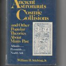 Ancient Astronauts, Cosmic Collisions & Other …, by William H. Stiebing ('84, hardcover)