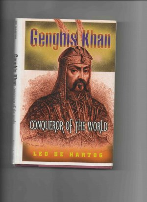 Genghis Khan: Conqueror of the World, by Leo de Hartog (1999, hardcover, brand new)