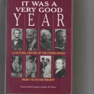 It Was a Very Good Year: A Cultural History of the U.S., 1776-Present, by Vincent D. Lupiano ('94)