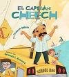El Capitán Cheech, by Cheech Marin (2008, hardcover, brand new)