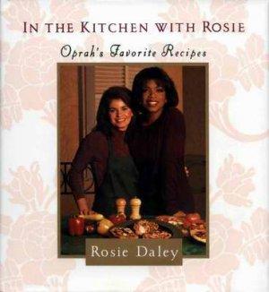 In the KITCHEN with ROSIE HCDJ - OPRAH's FAV RECIPES