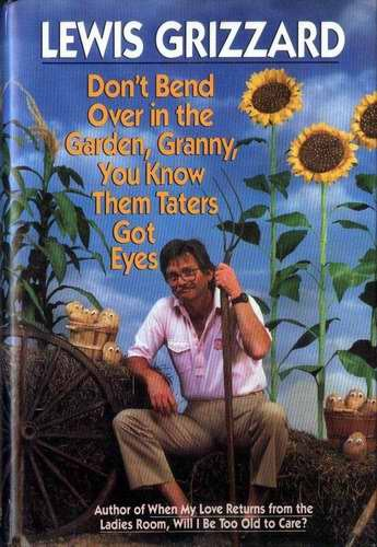 Lewis GRIZZARD Don�t Bend Over in the Garden HCDJ 1st