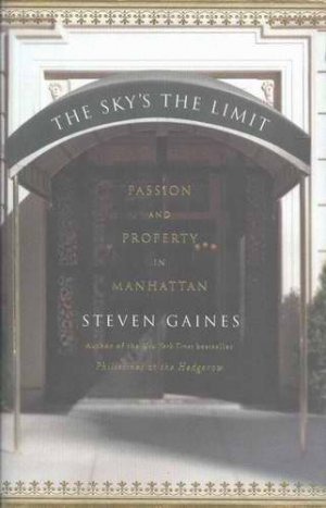 STEVEN GAINES The Sky�s The Limit HCDJ  2005 1st Ed