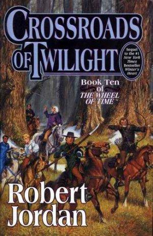 WHEEL OF TIME Crossroads of Twilight JORDAN 2003