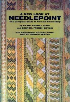 A New Look at NEEDLEPOINT - Complete Guide