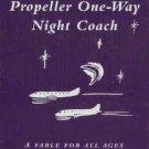 JOHN TRAVOLTA Propeller One-Way Night Coach  NEW