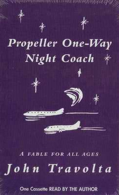 JOHN TRAVOLTA Propeller One-Way Night Coach  NEW