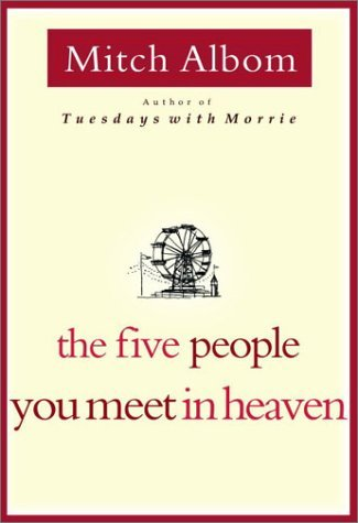 The Five People You Meet in Heaven Book Mitch Albom