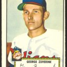 CLEVELAND INDIANS GEORGE ZUVERINK 1952 TOPPS # 199 VG/EX
