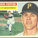 PITTSBURGH PIRATES LAURIN PEPPER 1956 TOPPS # 108 EX MT