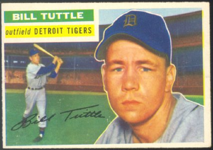 DETROIT TIGERS BILL TUTTLE 1956 TOPPS # 203 EX