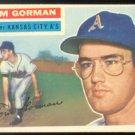 KANSAS CITY ATHLETICS TOM GORMAN 1956 TOPPS # 246 E/EM