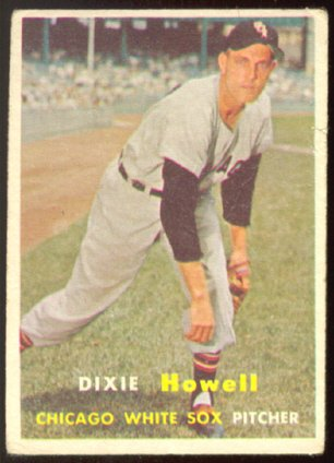 CHICAGO WHITE SOX DIXIE HOWELL 1957 TOPPS # 221 G