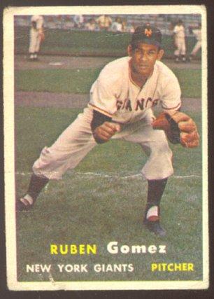 NEW YORK GIANTS RUBEN GOMEZ 1957 TOPPS # 58 G