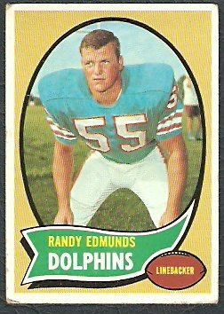 MIAMI DOLPHINS RANDY EDMUNDS 1970 TOPPS # 34 G/VG