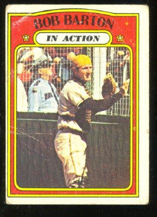 SAN DIEGO PADRES BOB BARTON IA 1972 TOPPS # 40 G