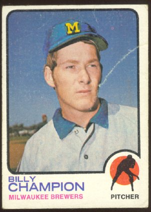 MILWAUKEE BREWERS BILLY CHAMPION 1973 TOPPS # 74 G