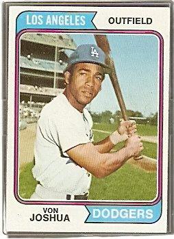 LOS ANGELES DODGERS VON JOSHUA 1974 TOPPS # 551 EX