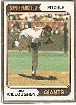 SAN FRANCISCO GIANTS JIM WILLOUGHBY 1974 TOPPS # 553 G