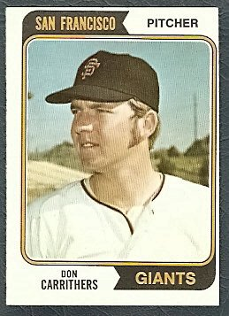 SAN FRANCISCO GIANTS DON CARRITHERS 1974 TOPPS # 361 EX MT