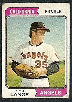 CALIFORNIA ANGELS DICK LANGE 1974 TOPPS # 429 G