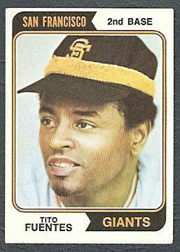 SAN FRANCISCO GIANTS TITO FUENTES 1974 TOPPS # 305 VG/EX