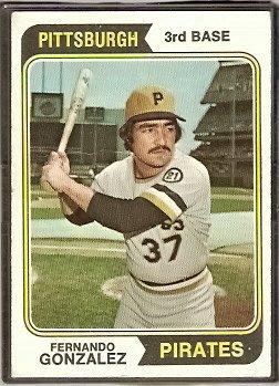 PITTSBURGH PIRATES FERNANDO GONZALEZ 1974 TOPPS # 649 G