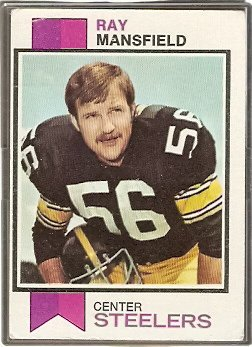 PITTSBURGH STEELERS RAY MANSFIELD 1973 TOPPS # 382 G