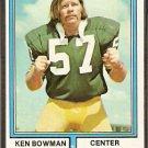 GREEN BAY PACKERS KEN BOWMAN 1974 TOPPS # 4 VG/EX