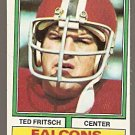 Atlanta Falcons Ted Fritsch 1974 Topps Football Card # 81 ex mt smc