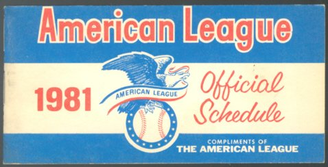 COMPLIMENTS OF THE AMERICAN LEAGUE 1981 SCHEDULE