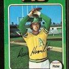 OAKLAND ATHLETICS DAVE HAMILTON 1975 TOPPS # 428 VG