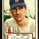 BOSTON RED SOX BILL WIGHT 1952 TOPPS # 177 EX