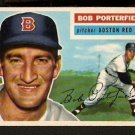 BOSTON RED SOX BOB PORTERFIELD 1956 TOPPS # 248 EX MT/NR MT