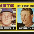 NEW YORK METS ROOKIE STARS GREG GOOSSEN BART SHIRLEY 1967 TOPPS # 287 VG