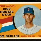 BOSTON RED SOX TOM BORLAND ROOKIE STAR 1960 TOPPS # 117 NR MT