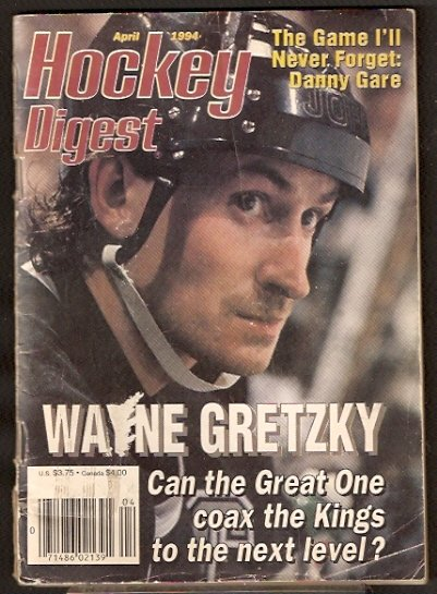1994 HOCKEY DIGEST KINGS GRETZKY RED WINGS KOZLOV CHRIS CHELIOS SABRES DANNY GARE CHICAGO STADIUM