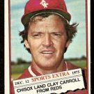 CHICAGO WHITE SOX CLAY CARROLL 1976 TOPPS TRADED # 211T VG