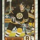 BOSTON BRUINS RANDY BURRIDGE 1989 TOPPS # 121