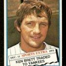 NEW YORK YANKEES KEN BRETT 1976 TOPPS TRADED # 401T VG/EX