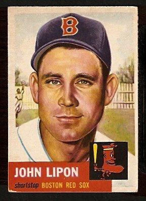 BOSTON RED SOX JOHN LIPON 1953 TOPPS # 40 VG