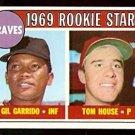 ATLANTA BRAVES ROOKIE STARS GIL GARRIDO TOM HOUSE 1969 TOPPS # 331 EX+