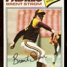 SAN DIEGO PADRES BRENT STROM 1977 TOPPS # 348 EX MT