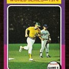 WORLD SERIES GAME 5 OAKLAND ATHLETICS JOE RUDI 1975 TOPPS # 465 VG