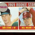 PHILADELPHIA PHILLIES ROOKIE STARS RON STONE BILL WILSON 1969 TOPPS # 576 EX+/EM