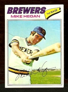 MILWAUKEE BREWERS MIKE HEGAN 1977 TOPPS # 507 good