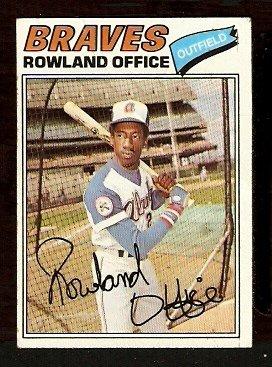 ATLANTA BRAVES ROWLAND OFFICE 1977 TOPPS # 524 good