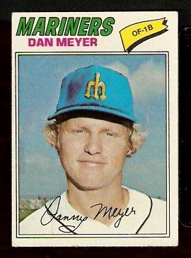 SEATTLE MARINERS DAN MEYER 1977 TOPPS # 527 VG