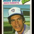 TORONTO BLUE JAYS DAVE ROBERTS 1977 TOPPS # 537 VG